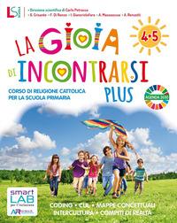 GIOIA DI INCONTRARSI PLUS 4-5