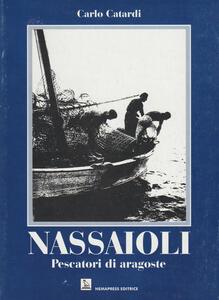 Nassaioli. Pescatori di aragoste