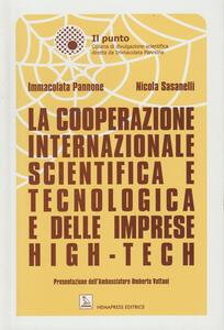 La cooperazione internazionale scientifica e tecnologica e delle imprese high-tech