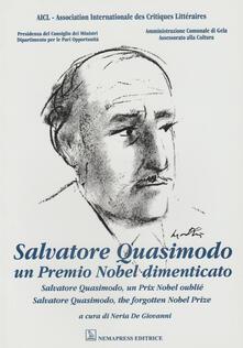 Lpgcsostenible.es Salvatore Quasimodo. Un Premio Nobel dimenticato. Ediz. italiana, francese e inglese Image