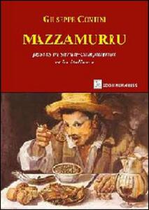 Mazzamurru. Ediz. italiana e sarda