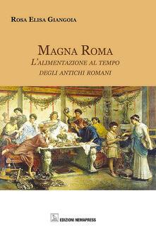 Magna Roma. Lalimentazione al tempo degli antichi romani.pdf