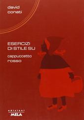Copertina  Esercizi di stile su Cappuccetto Rosso