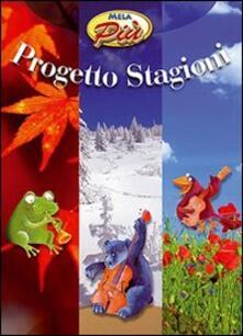 Progetto stagioni. Con 2 CD Audio.pdf