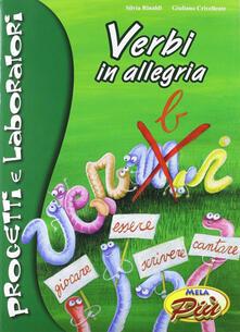 Verbi in allegria. Ediz. illustrata. Con CD Audio.pdf