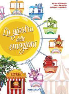 Rallydeicolliscaligeri.it La giostra delle emozioni. Ediz. illustrata. Con CD Audio Image