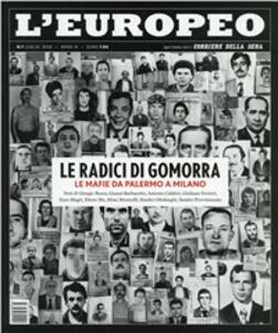 L' europeo (2010). Vol. 7: Le radici di Gomorra.