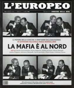 L' europeo (2012). Vol. 5: La mafia è al Nord.