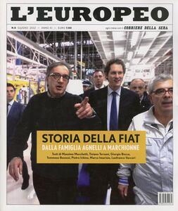 L' europeo (2012). Vol. 6: Storia della Fiat.