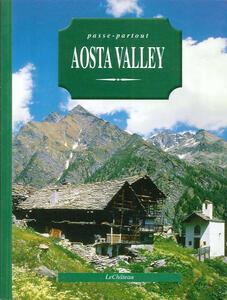 Passe-partout. Aosta Valley. Ediz. inglese