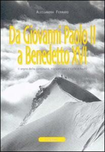 Da Giovanni Paolo II a Benedetto XVI. Il segno della continuità, tra Vaticano e Valle d'Aosta