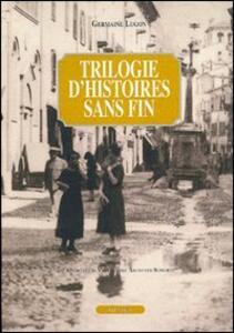 Trilogie d'histoires sans fin