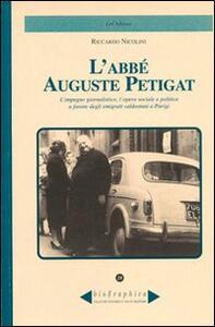 L' abbè Auguste Petigat. L'impegno giornalistico, l'opera sociale e politica a favore degli emigrati valdostani a Parigi