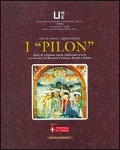 I «pillon» segni di religione storia, tradizione ed arte nei territori di Rivarolo Canavese Favria e Feletto