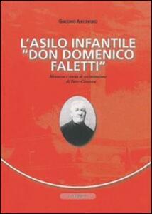 L' asilo infantile «Don Domenico Faletti». Memoria e storia di un'istruzione di Torre Canavese