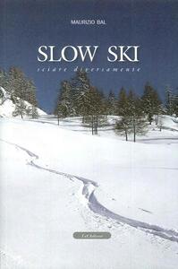 Slow ski. Sciare diversamente