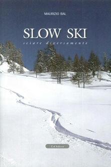 Librisulladiversita.it Slow ski. Sciare diversamente Image
