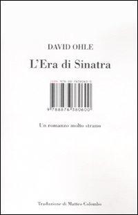 L'Era di Sinatra di David Ohle (2004)