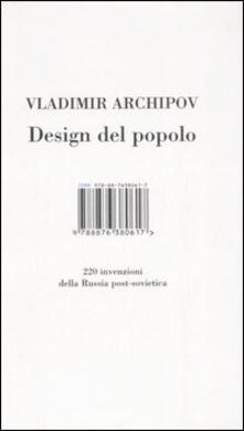 Librisulladiversita.it Design del popolo. 220 inventori della Russia post-sovietica Image