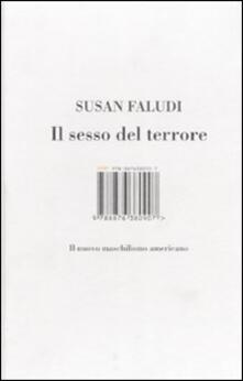 Il sesso del terrore. Il nuovo maschilismo americano - Susan Faludi - copertina