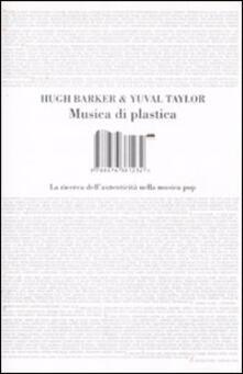 Musica di plastica. La ricerca dellautenticità nella musica pop.pdf