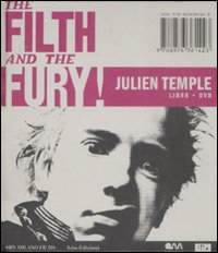 The filth and the fury. Con DVD