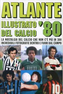 Atlante del calcio illustrato '80 - copertina