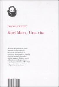 Karl Marx. Una vita