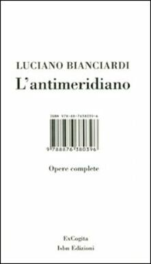 L' antimeridiano. Con DVD - Luciano Bianciardi - copertina