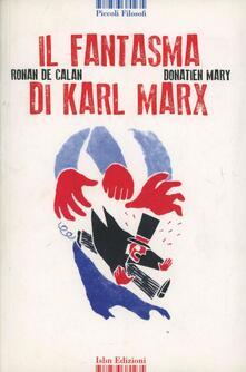 Il fantasma di Karl Marx - Ronan de Calan,Mary Donatien - copertina