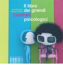 Daddyswing.es Il libro dei grandi contrari psicologici. Ediz. illustrata Image