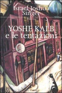 Yoshe Kalb e le tentazioni