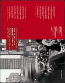 La Milano di Davide Mengacci. 1965-1985. Da capitale morale a capitale da bere. Ediz. illustrata - Davide Mengacci,Antonio Steffenoni - copertina