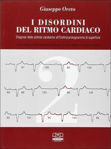 I disordini del ritmo cardiaco. Diagnosi delle aritmie cardiache all'elettrocardiogramma di superficie