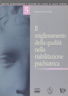Il miglioramento della qualità nella riabilitazione psichiatrica.pdf