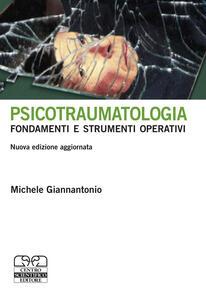 Psicotraumatologia. Fondamenti e strumenti operativi