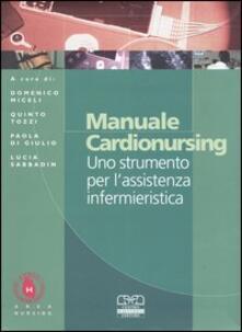 Voluntariadobaleares2014.es Manuale cardionursing. Uno strumento per l'assistenza infermieristica Image