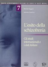 L' esito della schizofrenia. Gli studi internazionali e i dati italiani