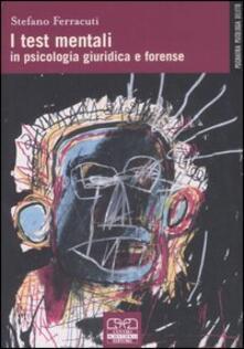 Letterarioprimopiano.it I test mentali in psicologia giuridica e forense Image