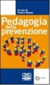 Pedagogia della prevenzione - Franco Blezza - copertina