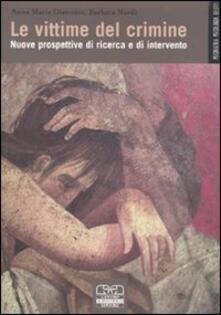 Le vittime del crimine. Nuove prospettive di ricerca e di intervento.pdf