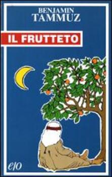 Il frutteto - Benjamin Tammuz - copertina