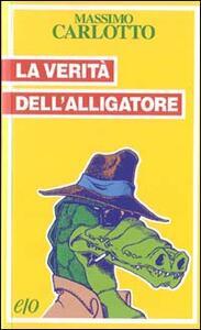 La verità dell'Alligatore - Massimo Carlotto - copertina