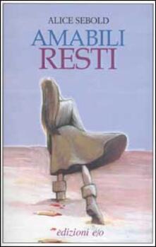 Amabili resti - Alice Sebold - copertina
