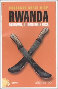 Rwanda. Murambi, il libro delle ossa - Boubacar B. Diop - copertina