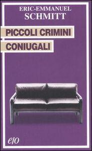Foto Cover di Piccoli crimini coniugali, Libro di Eric-Emmanuel Schmitt, edito da E/O