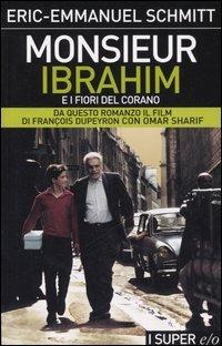 Monsieur Ibrahim e i fiori del Corano - Schmitt Eric-Emmanuel - wuz.it