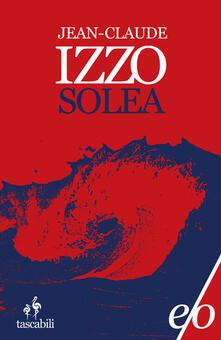 Solea - Jean-Claude Izzo - copertina