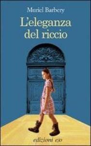L' eleganza del riccio - Muriel Barbery - copertina