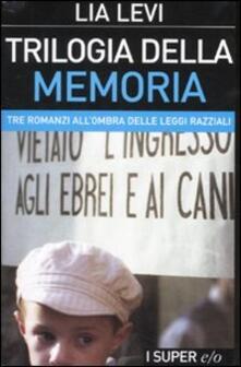 Osteriacasadimare.it Trilogia della memoria. Tre romanzi all'ombra delle leggi razziali: Una bambina e basta-L'albergo della magnolia-L'amore mio non può Image